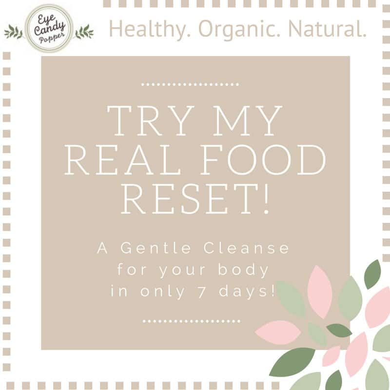 Try my Real Food Reset!
