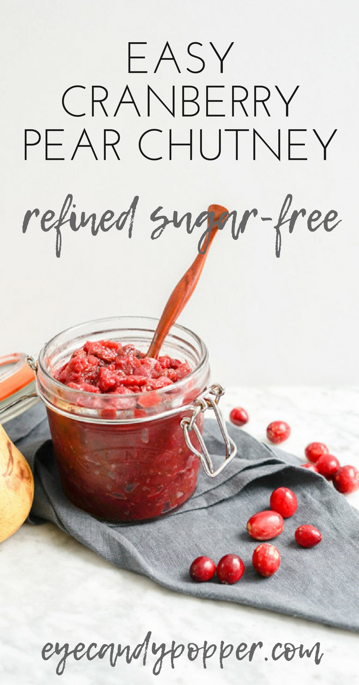 Easy #Cranberry Pear #Chutney with maple syrup | Refined Sugar-Free, Vegan Gluten-Free
