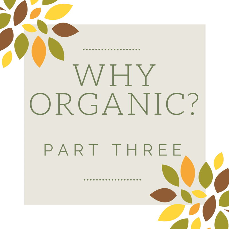Why Organic Part Three Cover
